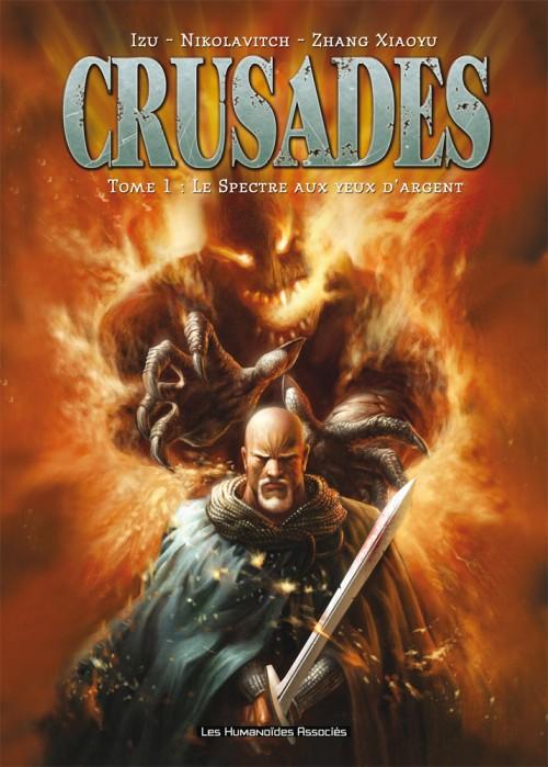 Crusades  tome 1