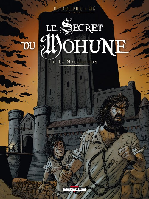 Le Secret du Mohune Tome 3