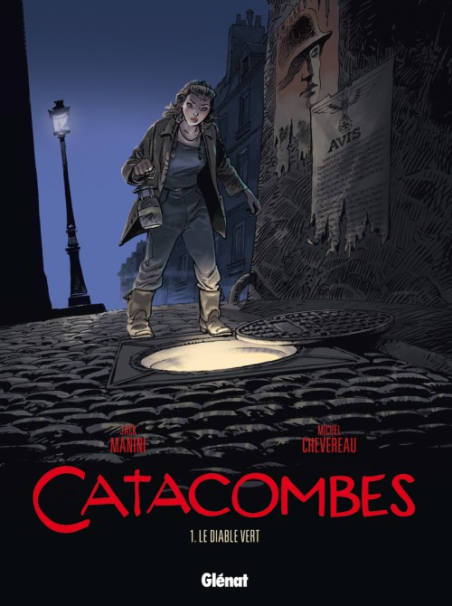 Catacombes Tome 1 : Le diable vert