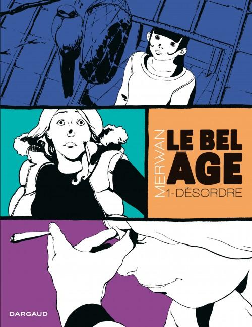 Couverture de Le bel Âge -1- Désordre
