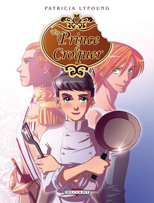 Un prince à croquer tome 2