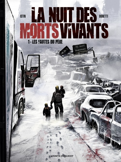 La Nuit des Morts-vivants - Tome 1