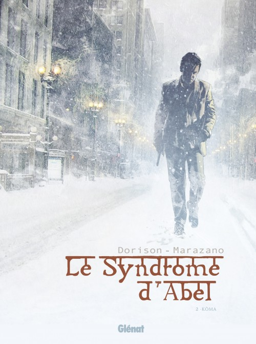 Le Syndrome d Abel Tome 2