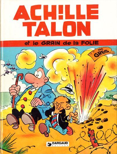 Couverture de Achille Talon -19- Achille Talon et le grain de la folie