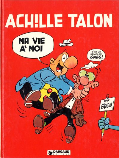 Couverture de Achille Talon -21- Ma vie à moi