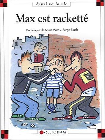 Couverture de Ainsi va la vie (Bloch) -38- Max est racketté