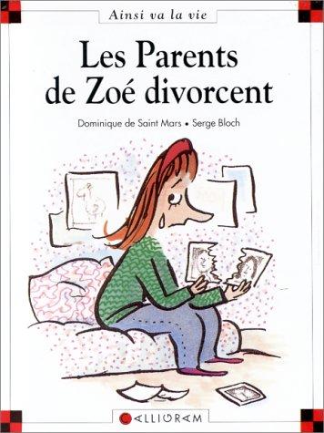 Couverture de Ainsi va la vie (Bloch) -5- Les parents de zoé divorcent
