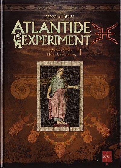 Atlantide Experiment Tome 1