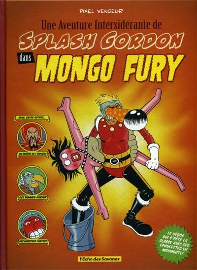 Une aventure intersiderante de Splash Gordon dans Mongo Fury