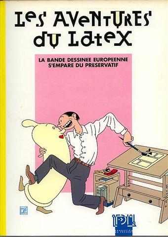 Les Aventures Du Latex