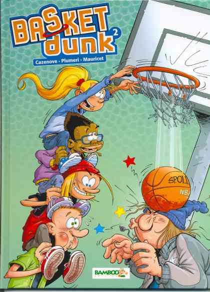 Basket Dunk - Tome 2