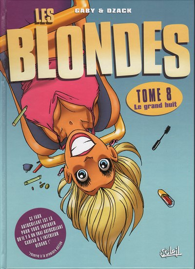 Les Blondes tome 8 . Le grand huit