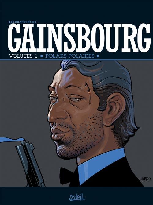 Les Chansons De Gainsbourg  Tome 01