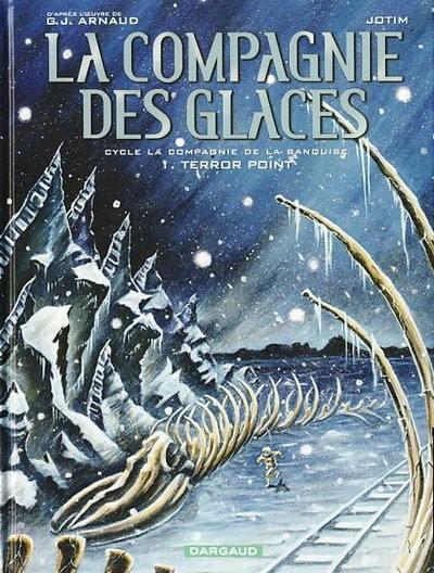 G.-J. Arnaud - La Compagnie des Glaces T44-T49