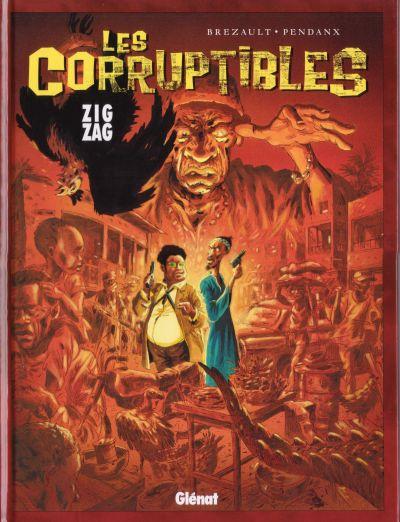 Couverture de Les corruptibles -2- Zig Zag