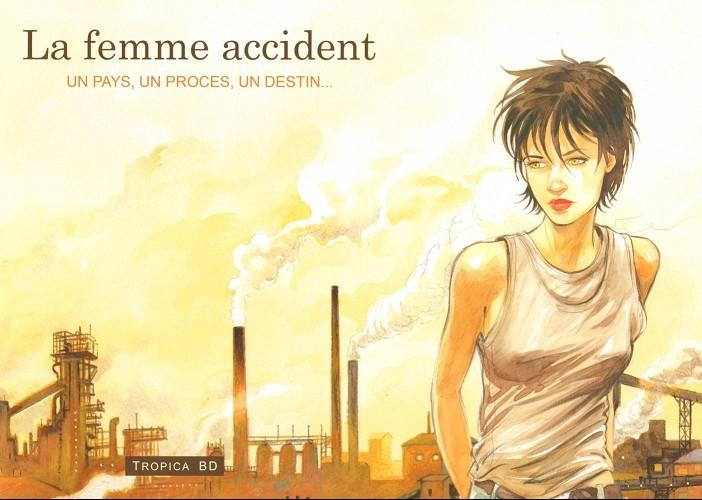 La Femme accident 02 Tomes