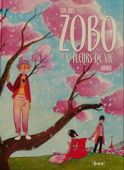 Zobo et les fleuirs de la vie T1