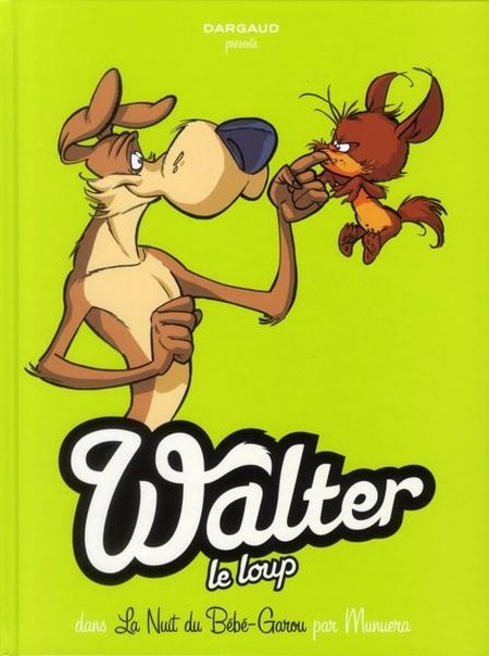 Walter le loup tome 1