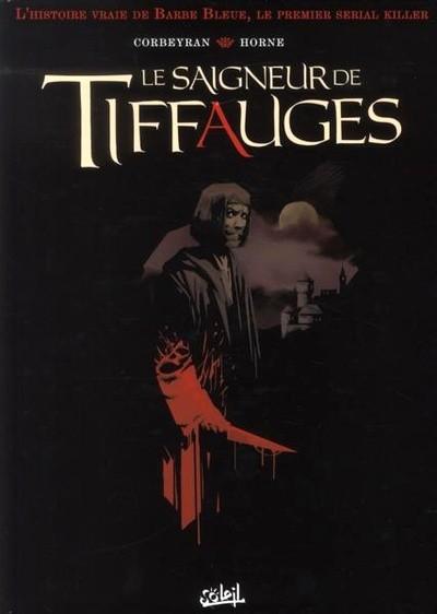Le saigneur de Tiffauges Tome 01