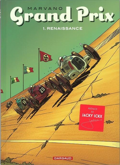 Grand Prix  Tome 1 . Renaissance