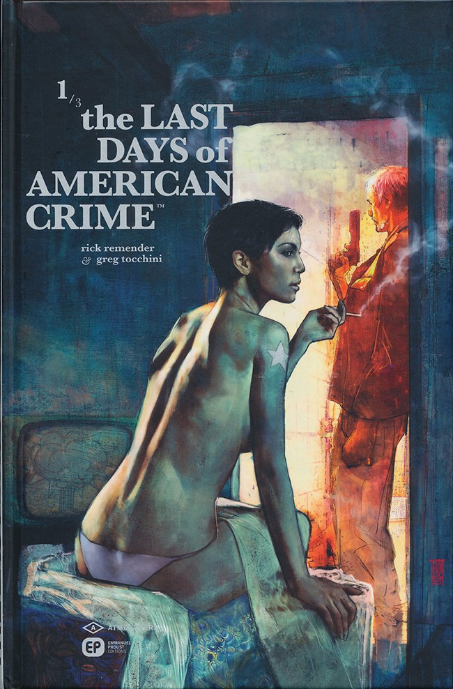 The Last Days of American Crime Tome 1 PDF