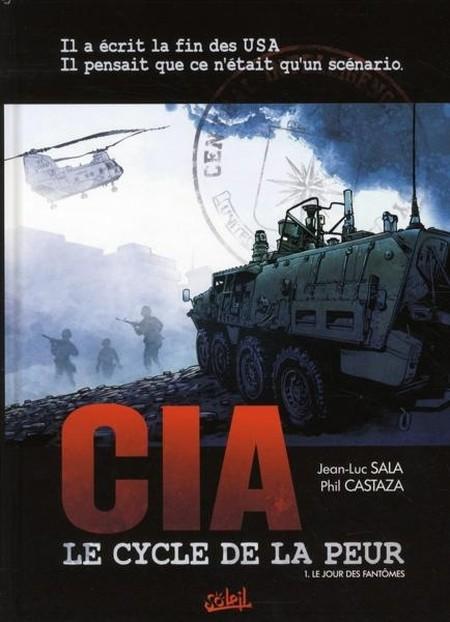 CIA Le Cycle De La Peur  Tome 1 . Le jour des fant�mes