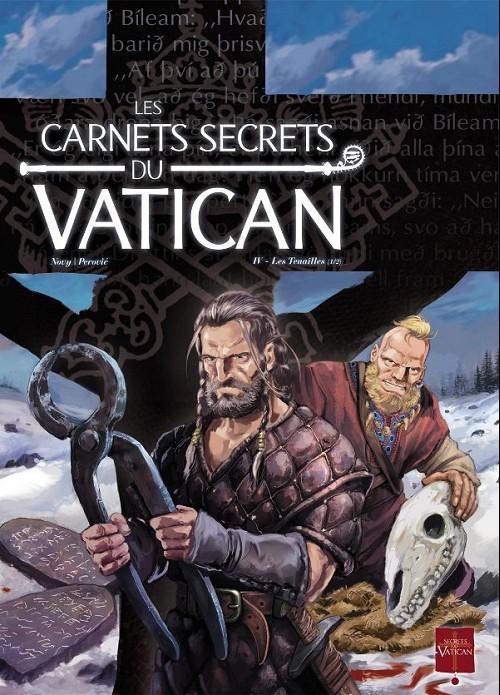 Les carnets secrets du Vatican, Tome 4 : Les tenailles