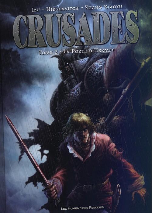 Crusades  tome 2