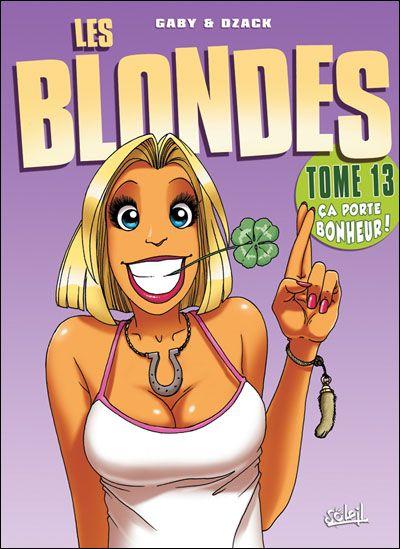 Les Blondes tome 13 . �a porte bonheur !