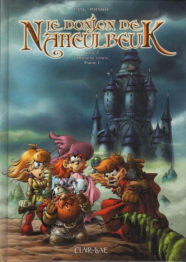 Donjon de Naheulbeuk BD tomes 7 . Troisi�me saison, partie 1