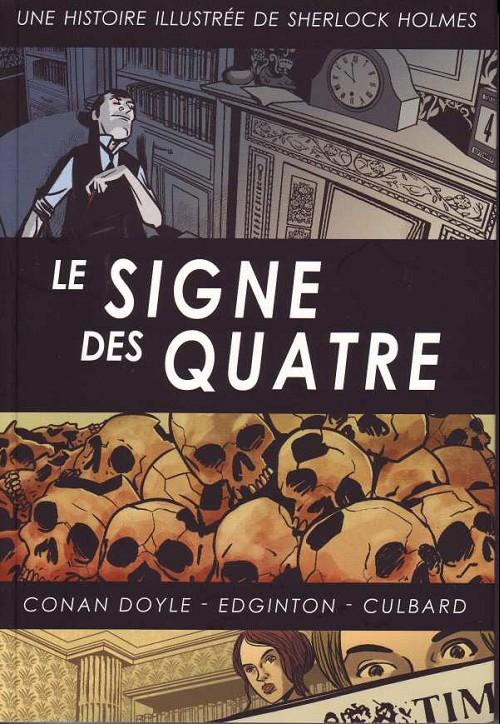 Le Signe des quatre - Sherlock Holmes illustré tome 3