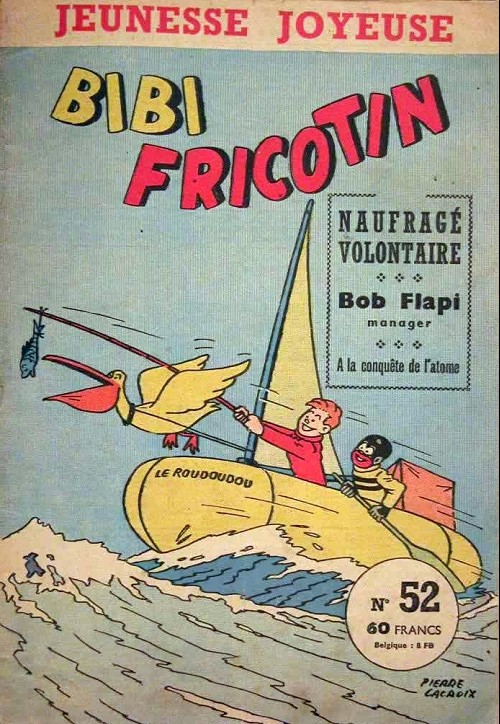 Couverture de Bibi Fricotin (3e Série - Jeunesse Joyeuse) (1) -52- Bibi Fricotin naufragé volontaire