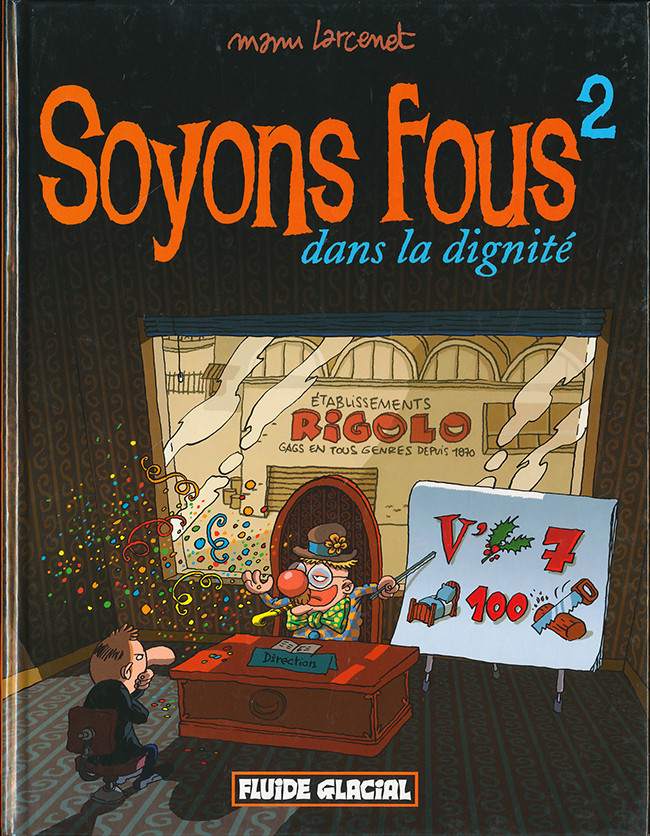Soyons Fous Tome 02