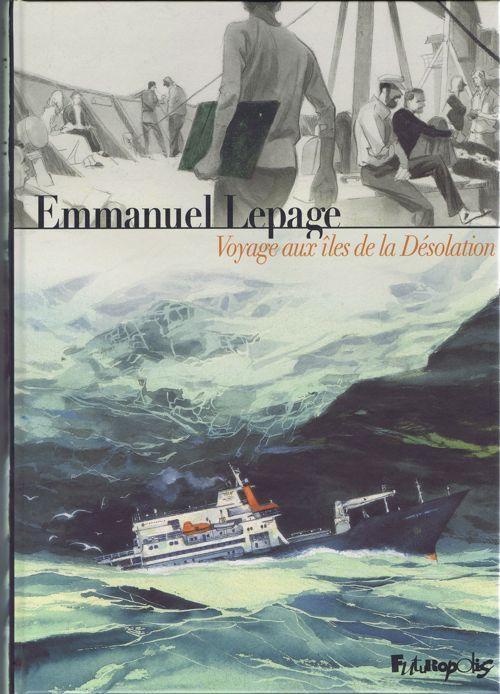 Couverture de Australes - Deux récits du monde au bout du monde -1- Voyage aux îles de la Désolation