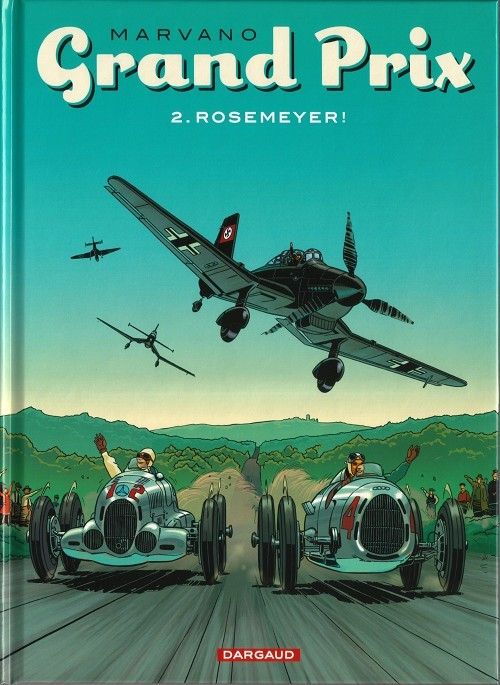 Grand Prix  Tome 2 . Rosemeyer !