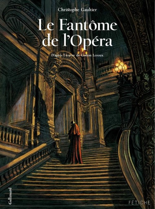 Le Fantôme de l'Opéra - Tomes 1 et 2