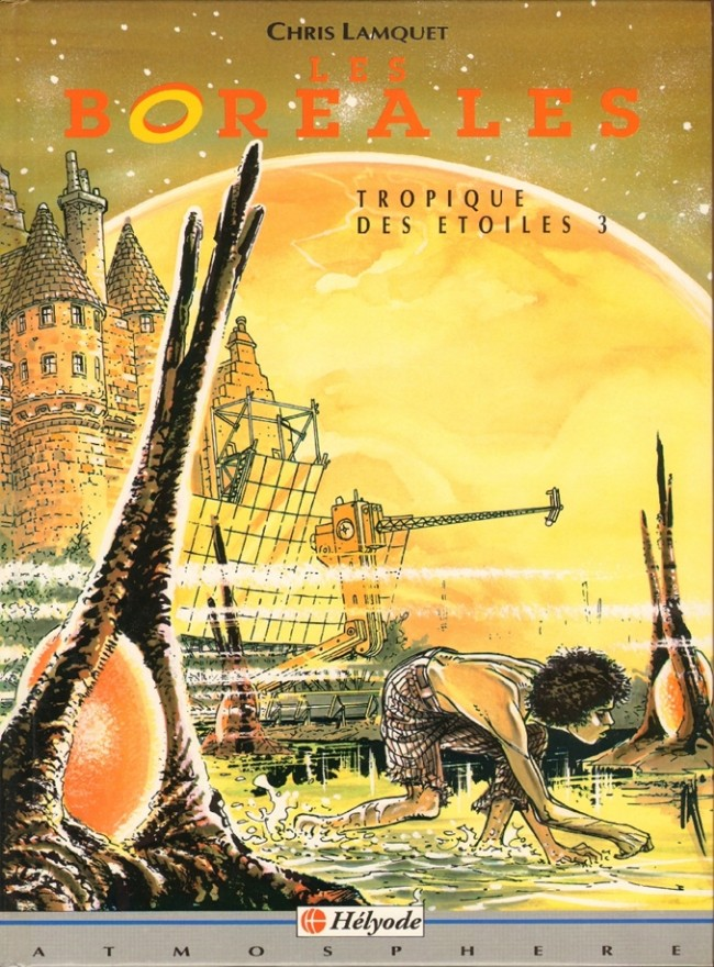Tropique des étoiles Intégrale 4 tomes