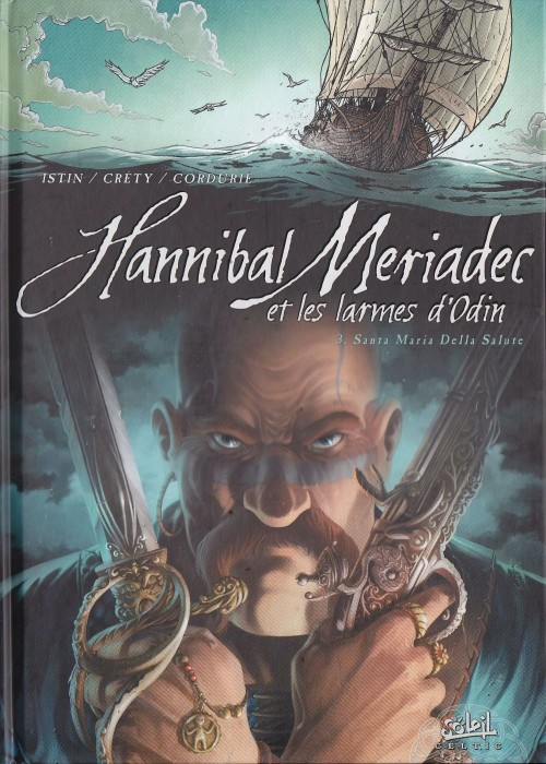 Hannibal Meriadec et les larmes d'Odin Tome 03