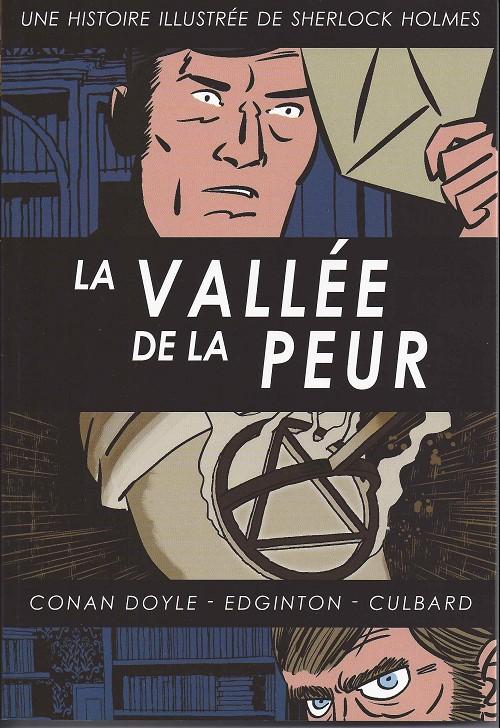 La vallée de la peur - Sherlock Holmes illustré tome 4
