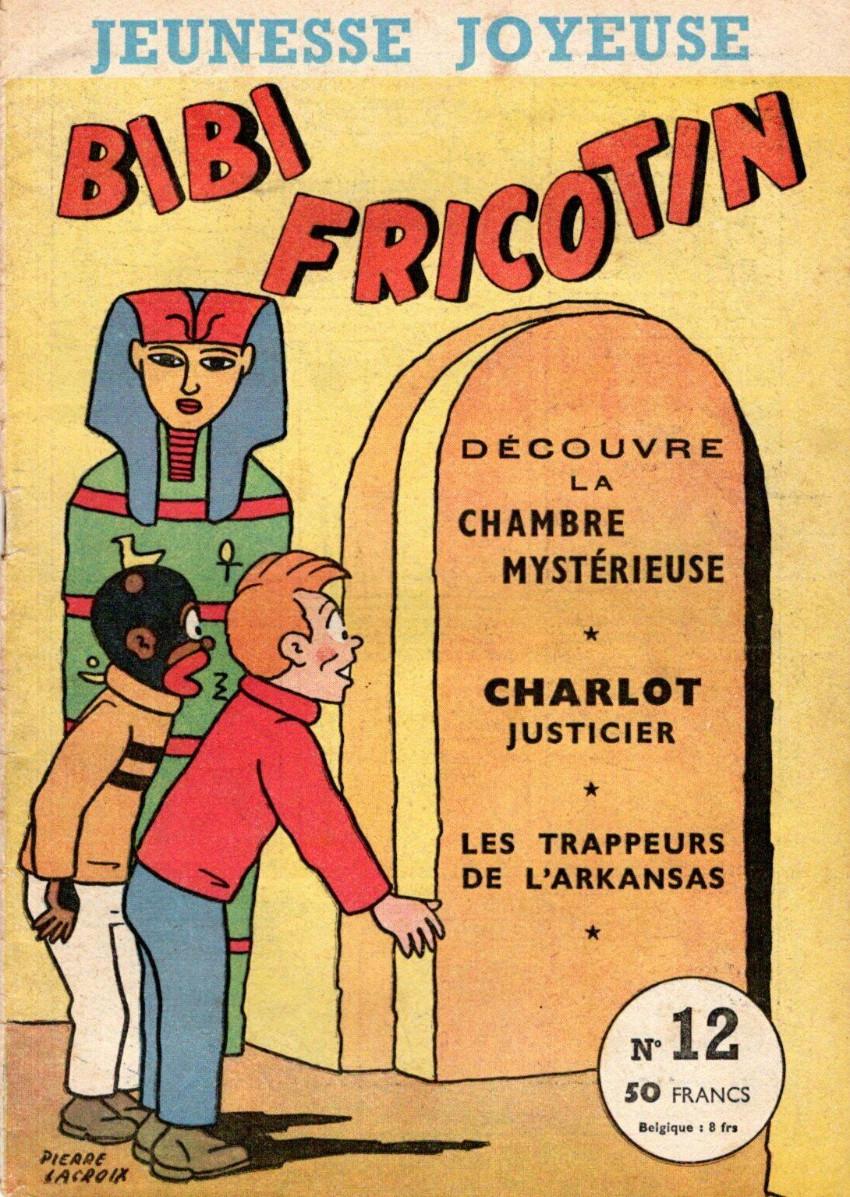 Couverture de Bibi Fricotin (3e Série - Jeunesse Joyeuse) -12- Bibi Fricotin découvre la chambre mystérieuse