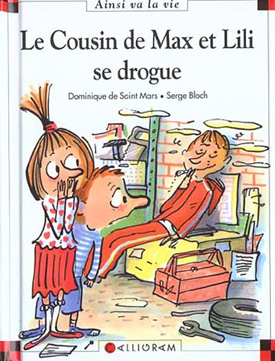 Couverture de Ainsi va la vie (Bloch) -61- Le cousin de Max et Lili se drogue