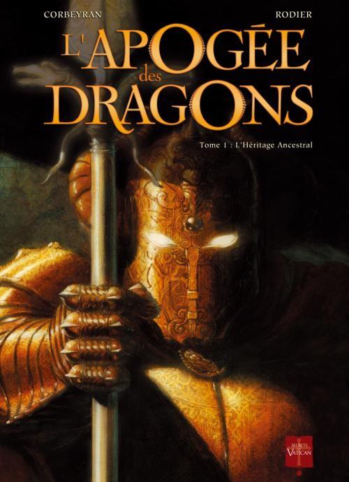 L'Apogée des Dragons - tome 1
