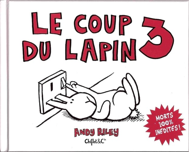 Le coup du lapin 3 tome 3 - Accident coup du lapin indemnisation ...