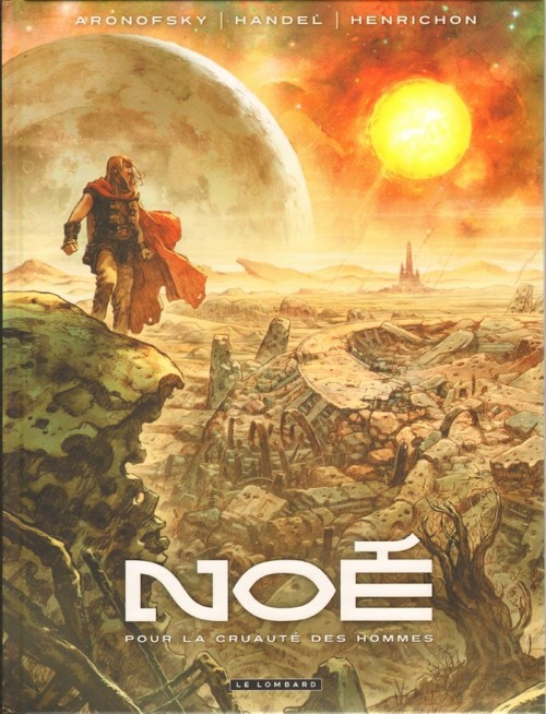 Noé - Tome 1 - Pour la cruauté des hommes [FR] [Multi]
