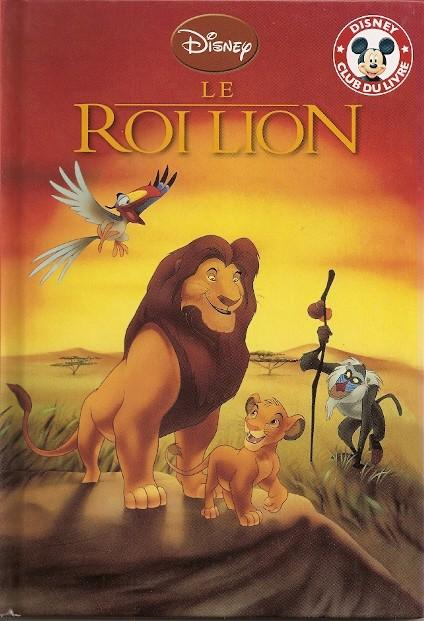Disney club du livre- Roi Lion (le) : Le Roi lion