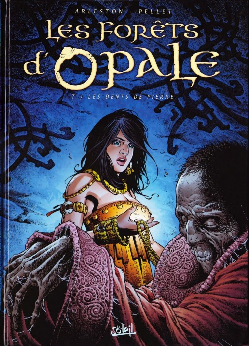 Les for�ts d'Opale Tome 7 : Les Dents de pierre