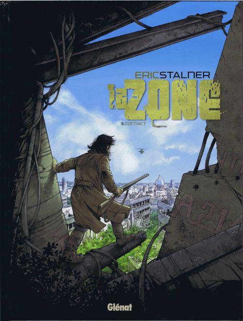 La Zone Tome 3 : Contact