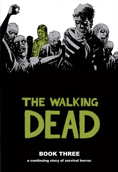 Couverture de Walking Dead (The) (2003) -HC03- Book Three