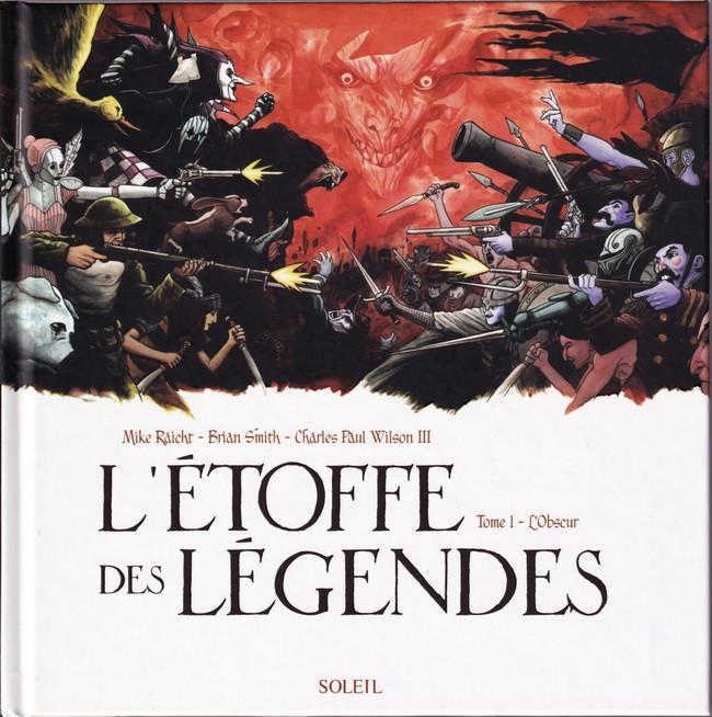 L'Étoffe des légendes - Tome 1