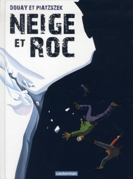 Neige et Roc One Shot